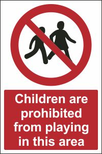 Children are Prohibited from Playing in this Area
