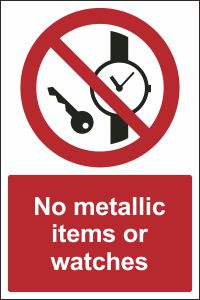 No Metallic Items or Watches