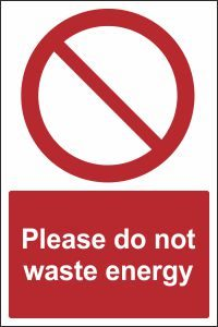 Please Do Not Waste Energy