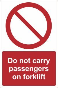 Do Not Carry Passengers on Forklift