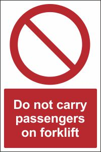 Do Not Carry Passengers on Forklift