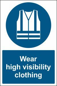Wear High Visibility Clothing