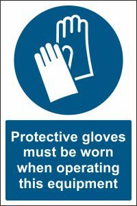 Protective Gloves when Operating this Equipment