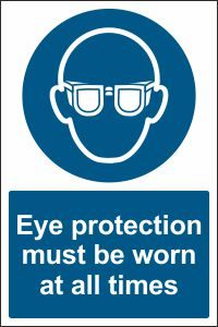 Eye Protection must be Worn at all Times