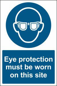 Eye Protection must be Worn on this Site
