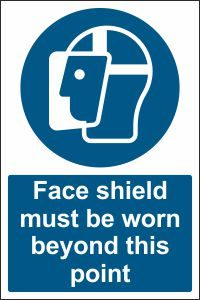 Face Shield must be Worn beyond this Point