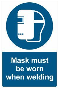 Mask must be Worn when Welding