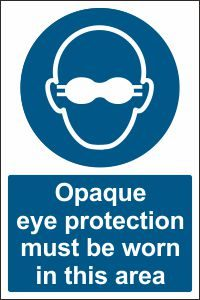 Opaque Eye Protection must be Worn in this Area