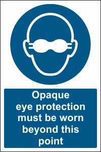 Opaque Eye Protection must be Worn beyond this Point