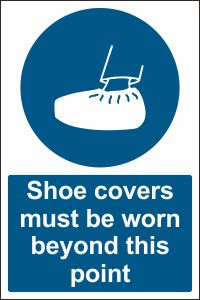 Shoe Covers Must Be Worn Beyond This Point Sign Buy