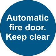 Automatic Fire Door. Keep Clear