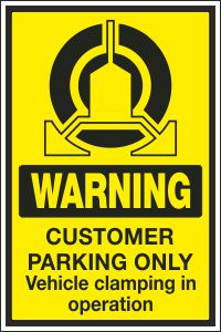 Customer Parking Only - Vehicle Clamping in Operation