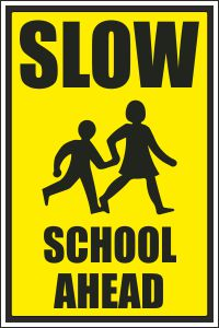 Slow - School Ahead Sign | Buy Online Ireland & UK | CSS Signs