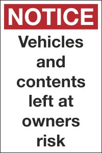 Vehicles and Contents Left at Owners Risk