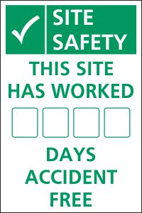 This Site Has Worked ___ Days Accident Free