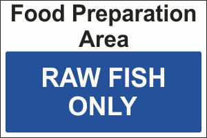 Food Preparation Area - Raw Fish Only