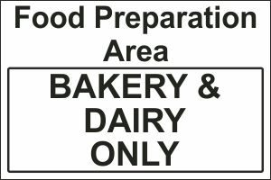 Food Preparation Area - Bakery and Dairy Only