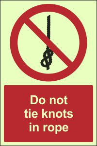 Photoluminescent - Do Not Tie Knots in Rope