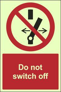 Photoluminescent - Do Not Switch Off