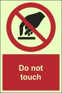 Photoluminescent - Do Not Touch