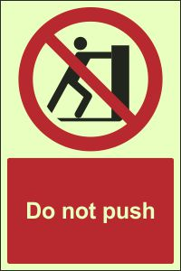 Photoluminescent - Do Not Push