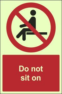 Photoluminescent - Do Not Sit On