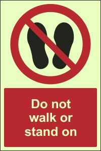 Photoluminescent - Do Not Walk or Stand On