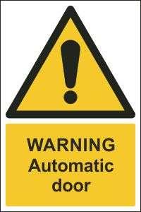 Warning Automatic Door Sign Buy Online Ireland Uk Css Signs