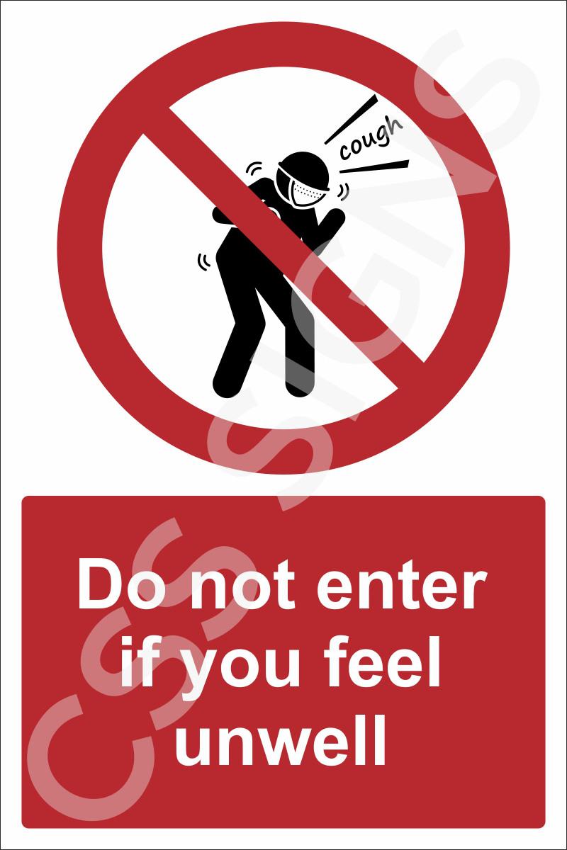 Don not enter if feeling unwell