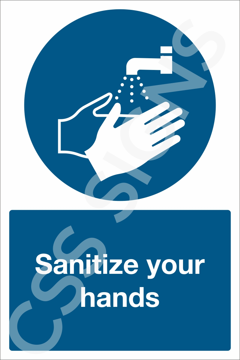 Sanitize your hands Sign