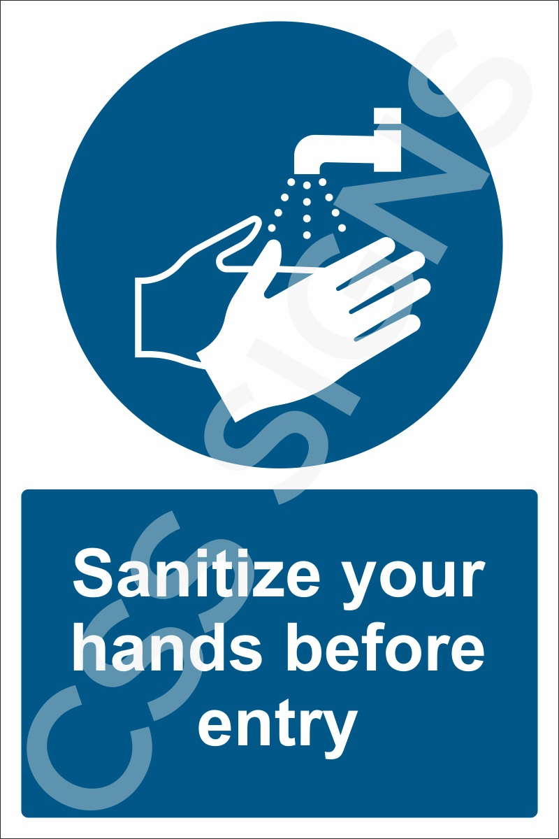Sanitize your hands before entry sign