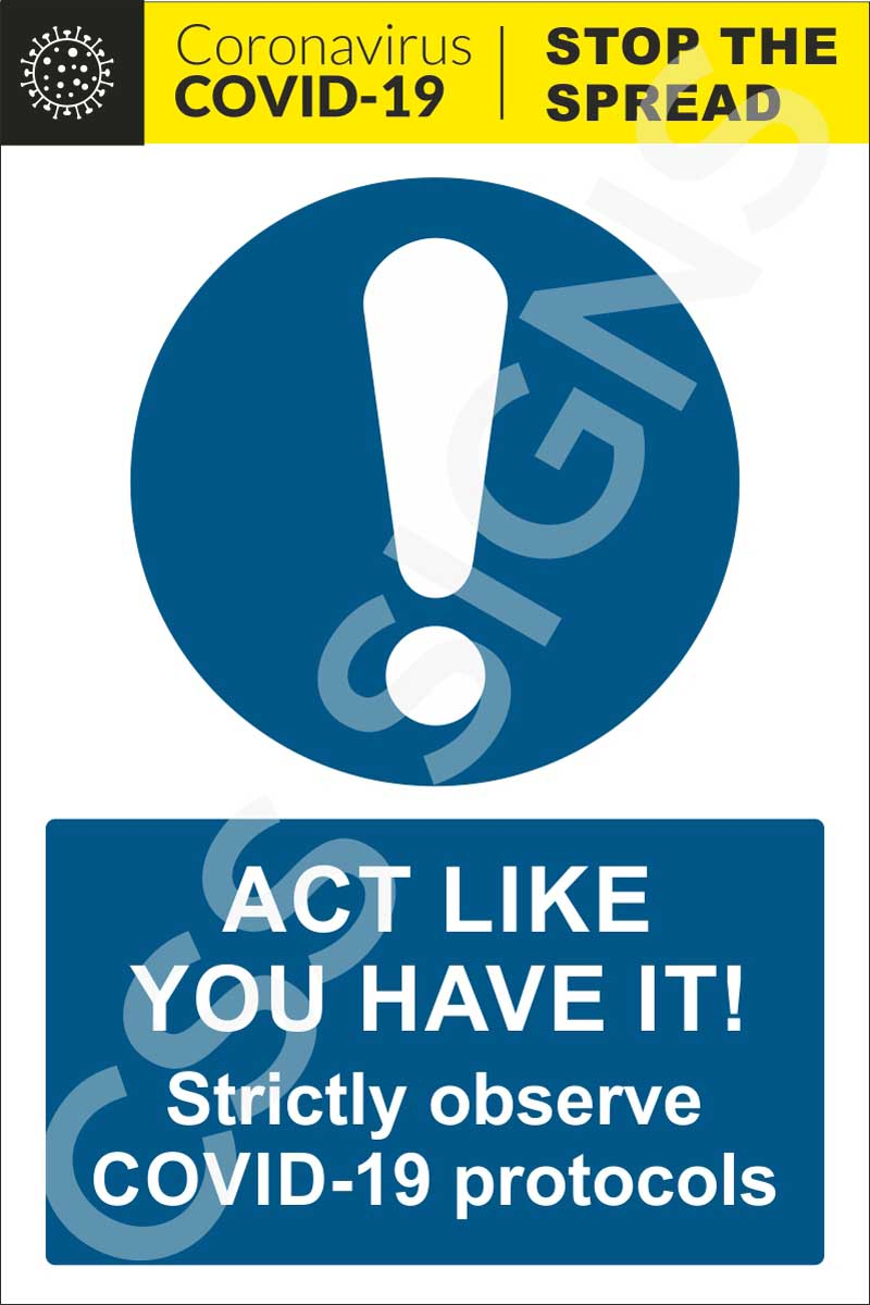 Coronavirus - Act Like You Have It! Sign