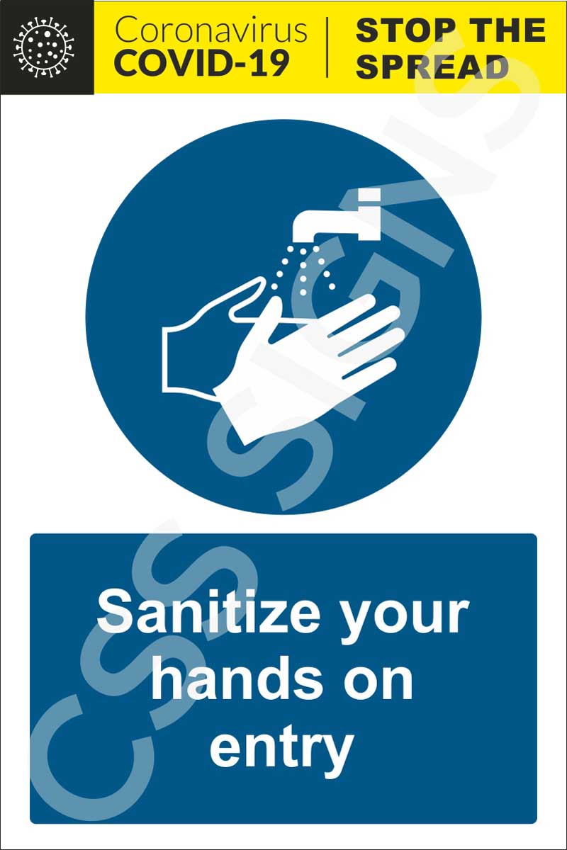 Coronavirus - Sanitize Your Hands on Entry Sign